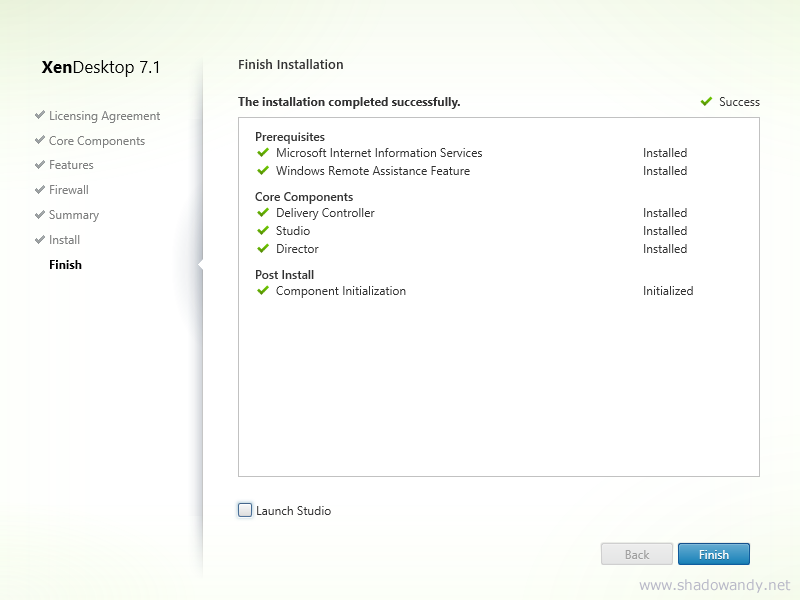 Verify the installation is successful. Uncheck the 'Launch Studio' option and click on the Finish button.